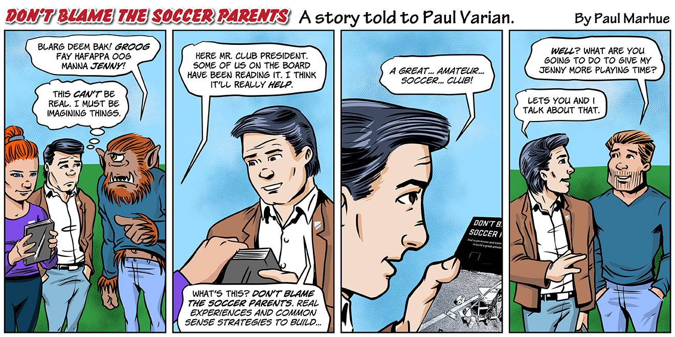 Don't Blame the Soccer Parents - Episode 3 Drawing by Marhue